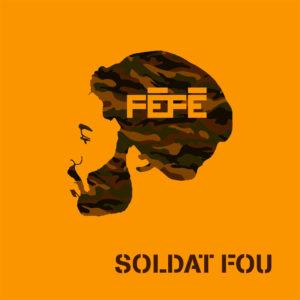 Soldat fou Fefe